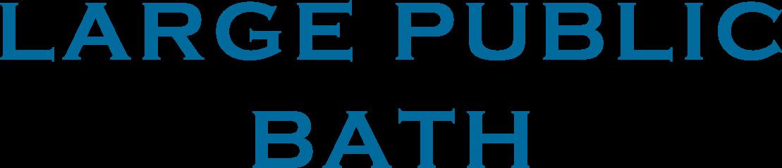 LARGE PUBLIC BATH
